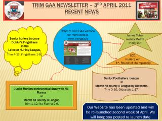 Trim  Gaa  Newsletter – 3 rd  April 2011 Recent news