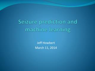 Seizure prediction and machine learning