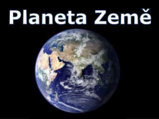 Planeta Zem?