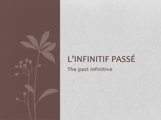 L'infinitif  passé