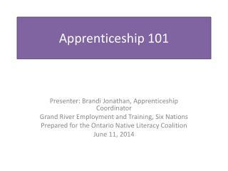 Apprenticeship 101