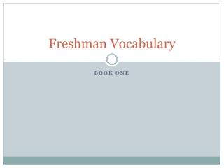 Freshman Vocabulary