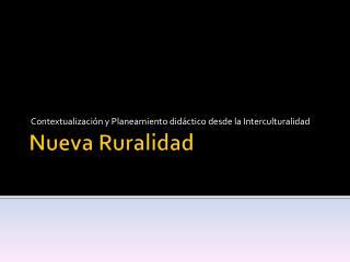 Nueva Ruralidad