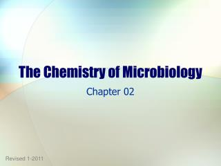 The Chemistry of Microbiology