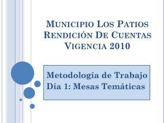 Municipio Los Patios Rendición De Cuentas Vigencia 2010