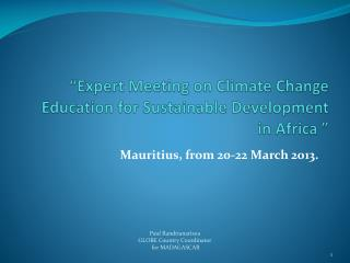 """""""Expert Meeting on Climate Change Education for Sustainable Development in Africa  """""""
