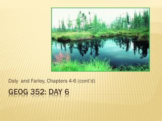 GEOG 352: Day 6