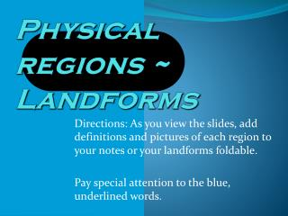 Physical regions ~ Landforms