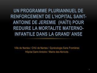 Ville de Nantes / CHU de Nantes /  Gynécologie Sans Frontières