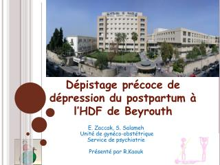 Dépistage précoce de dépression du postpartum à l'HDF de Beyrouth