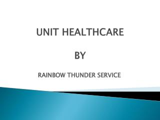 UNIT HEALTHCARE BY