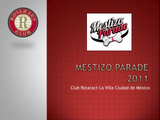 Mestizo  Parade  2011