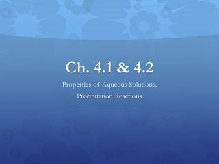 Ch. 4.1 & 4.2