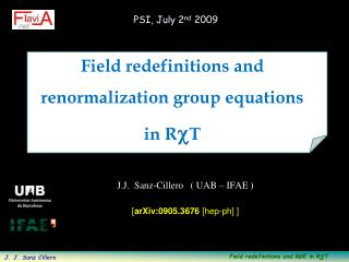 Field redefinitions and   renormalization group equations   in  R c T