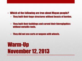 Warm-Up November 12, 2013