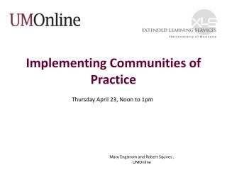 Implementing Communities of Practice