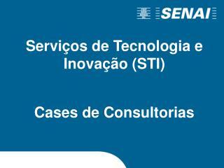 Serviços de Tecnologia e Inovação (STI)