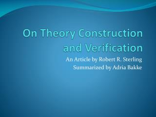 On Theory Construction and Verification