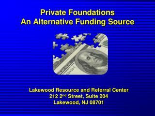 Private Foundations An Alternative Funding Source