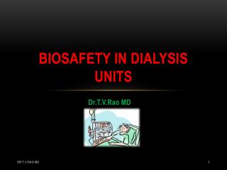 Biosafety in Dialysis Units