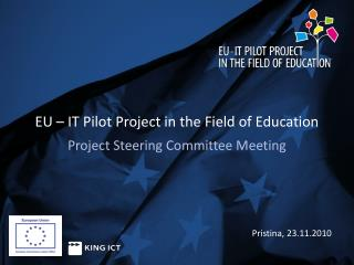 EU – IT Pilot Project in the Field of Education