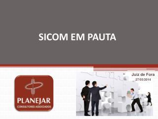 SICOM EM PAUTA