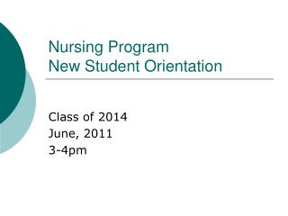 Nursing Program New Student Orientation