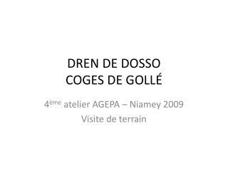 DREN DE DOSSO COGES DE GOLLÉ