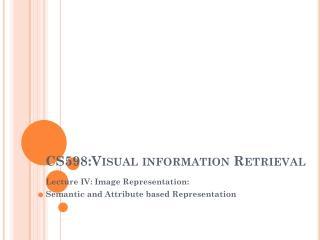 CS598:Visual information Retrieval