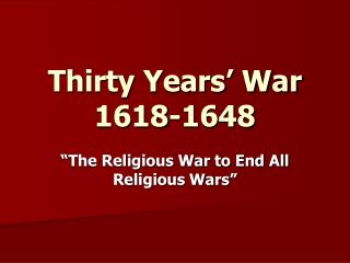 Thirty Years� War 1618-1648