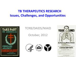 TB THERAPEUTICS RESEARCH Issues, Challenges, and Opportunities