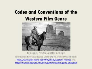 Codes and Conventions of the Western Film Genre