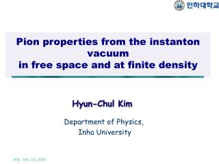 Pion properties from the instanton vacuum  in free space and at finite density