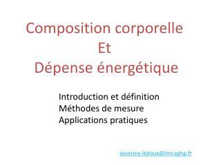 Composition corporelle Et  Dépense énergétique