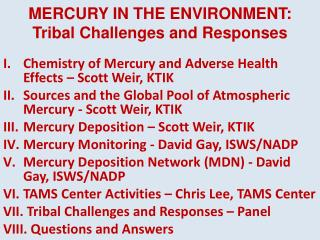 MERCURY IN THE ENVIRONMENT: Tribal Challenges and Responses