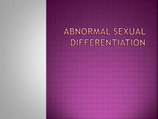 Abnormal Sexual Differentiation