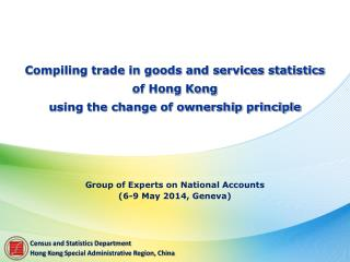Compiling trade in goods and services statistics  of  Hong Kong