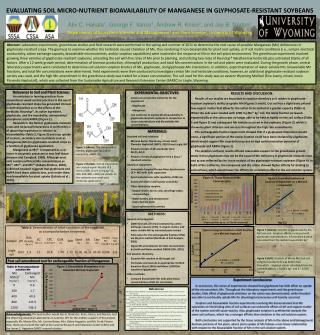 Evaluating Soil Micro-nutrient Bioavailability of Manganese in  Glyphosate-resistant Soybeans