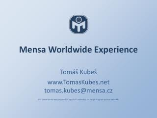 Mensa Worldwide Experience