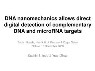 DNA  nanomechanics  allows direct digital detection of complementary DNA and microRNA targets