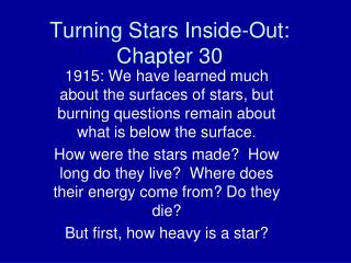 Turning Stars Inside-Out: Chapter 30