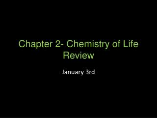 Chapter 2- Chemistry of Life Review