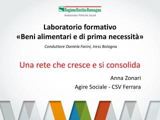 Anna Zonari Agire Sociale - CSV Ferrara