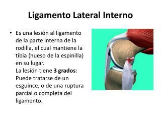 Ligamento Lateral Interno