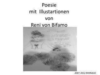 Poesie mit   Illustartionen von Reni  von Bifamo