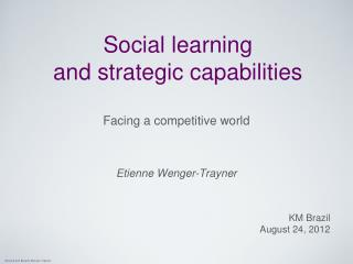 Social learning and strategic capabilities