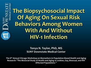 Tonya N. Taylor, PhD, MS SUNY Downstate Medical Center