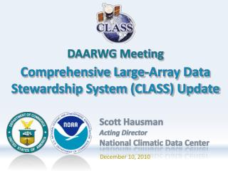 Comprehensive Large-Array Data Stewardship System (CLASS) Update