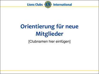 Orientierung für neue Mitglieder