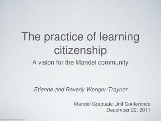 The practice of learning citizenship